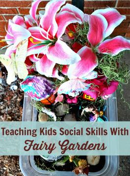 How To Teach Kids Social Skills With A Fairy Garden