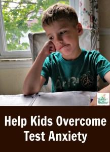 Help Kids Overcome Test Anxiety