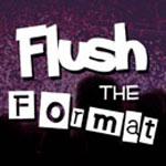 Flush-the-Format-150x150