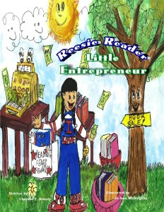 Reese Reader Little Entrepreneur by Cherese T. Bracey