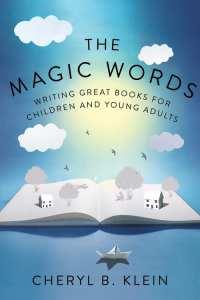 The Magic Words by Cheryl B. Klein book resource - KIDPRESSROOM