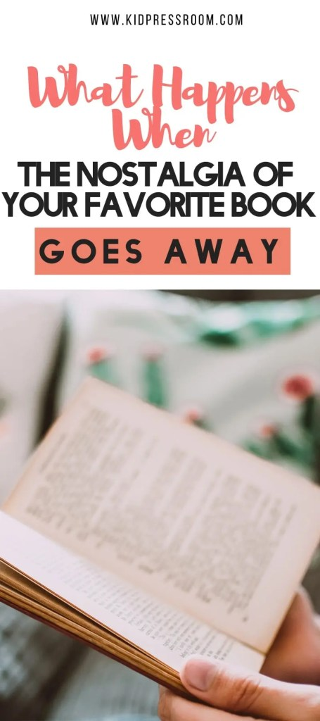 Letting Go of the Nostalgia of Your Favorite Book - KIDPRESSROOM