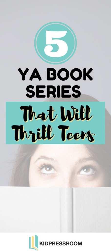 Here are Engaging YA Book Series to Entertain Teens - KIDPRESSROOM