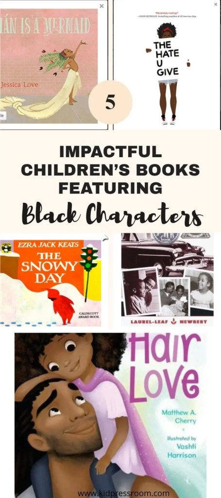 Engaging Children's Books Featuring Black Characters- KIDPRESSROOM