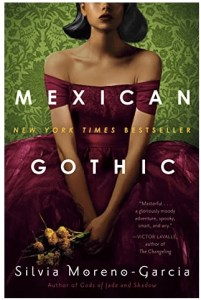 Mexican Gothic by Silvia Moreno-Garcia Teen and YA Books featuring Hispanic/Latinx Characters