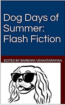 Dog Days of Summer: Flash Fiction (Shorts) Book- KIDPRESSROOM