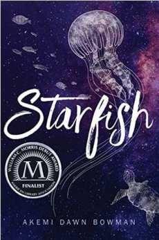 YA books featuring Asian characters Starfish by Akemi Dawn Bowman