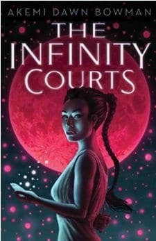 YA books featuring Asian characters The Infinity Courts by Akemi Dawn Bowman