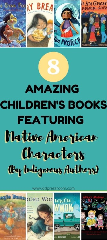Childrens Books Featuring Native American Characters- KIDPRESSROOM