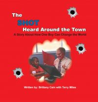 The Shot Heard Around the Town