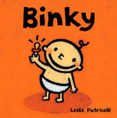 9 storybooks for little ones who love their binkies and blankies