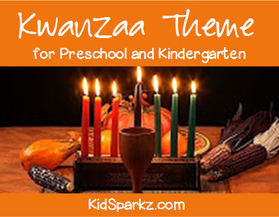 Kwanzaa Theme Activities And Printables For Preschool And