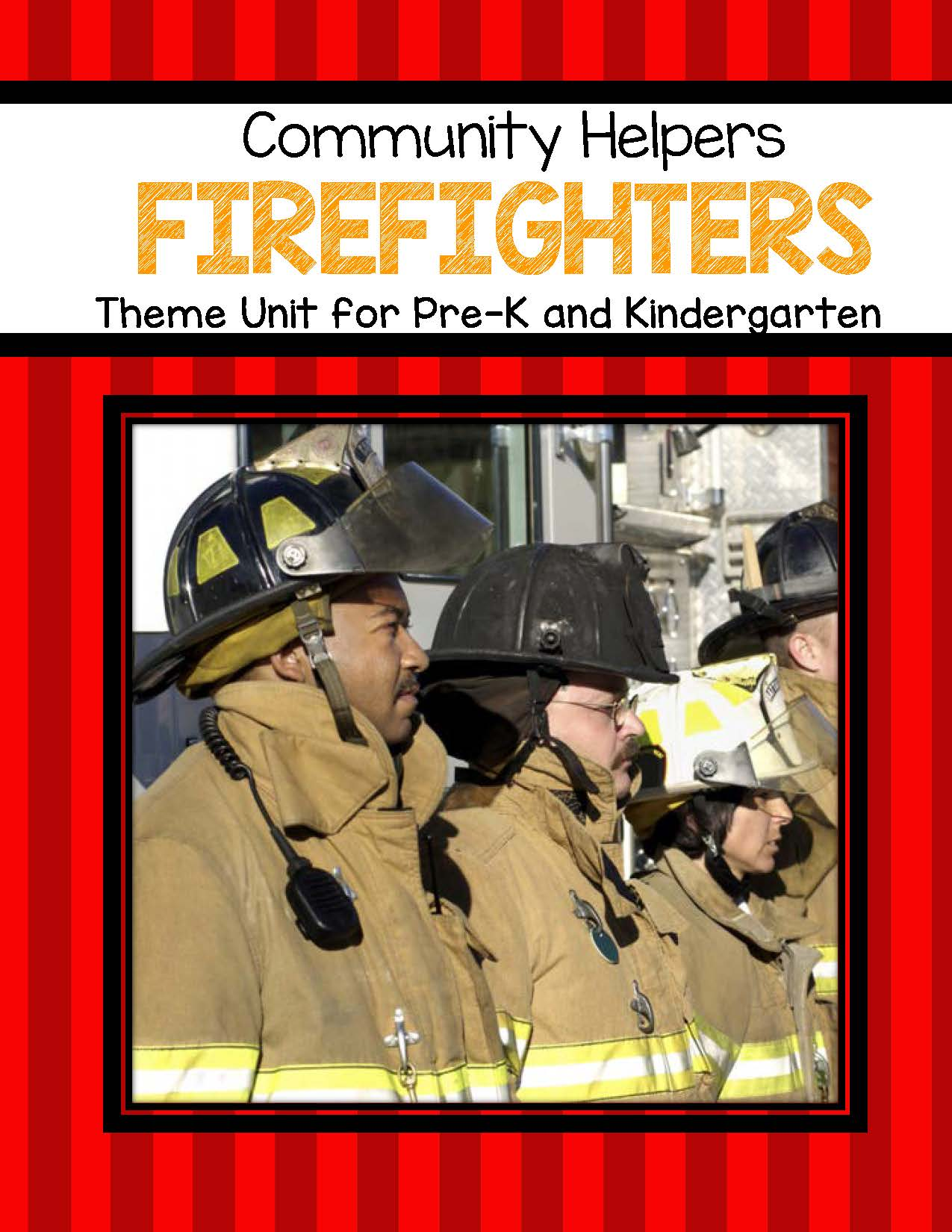 Firefighters Theme Unit For Preschool And Kindergarten