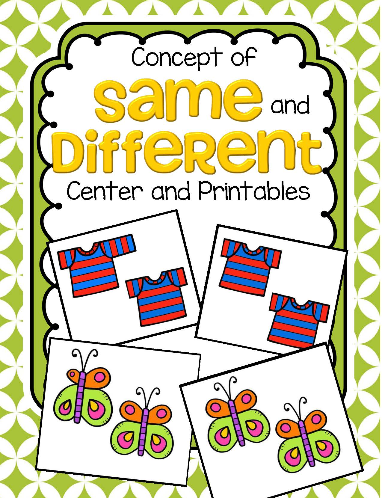 Same And Different Concept Center And Printables