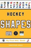 My First NHL Book: Hockey Shapes