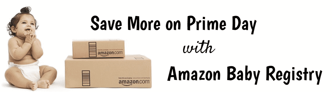Creating an Amazon Baby Registry to score Amazon Baby Registry Prime Day Deals