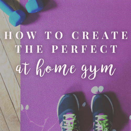 How To Create The Perfect Gym Right At Home