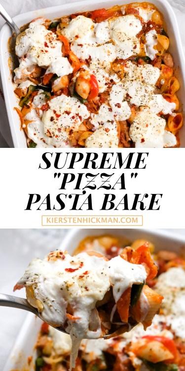 supreme pizza pasta bake