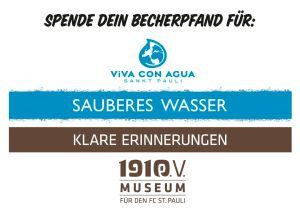 Das gespendete Becherpfand fließt zukünftig nicht mehr zur Hälfte an Viva Con Agua und Fanräume, sondern nun an Viva Con Agua und das neu zu erstellende Vereinsmuseum
