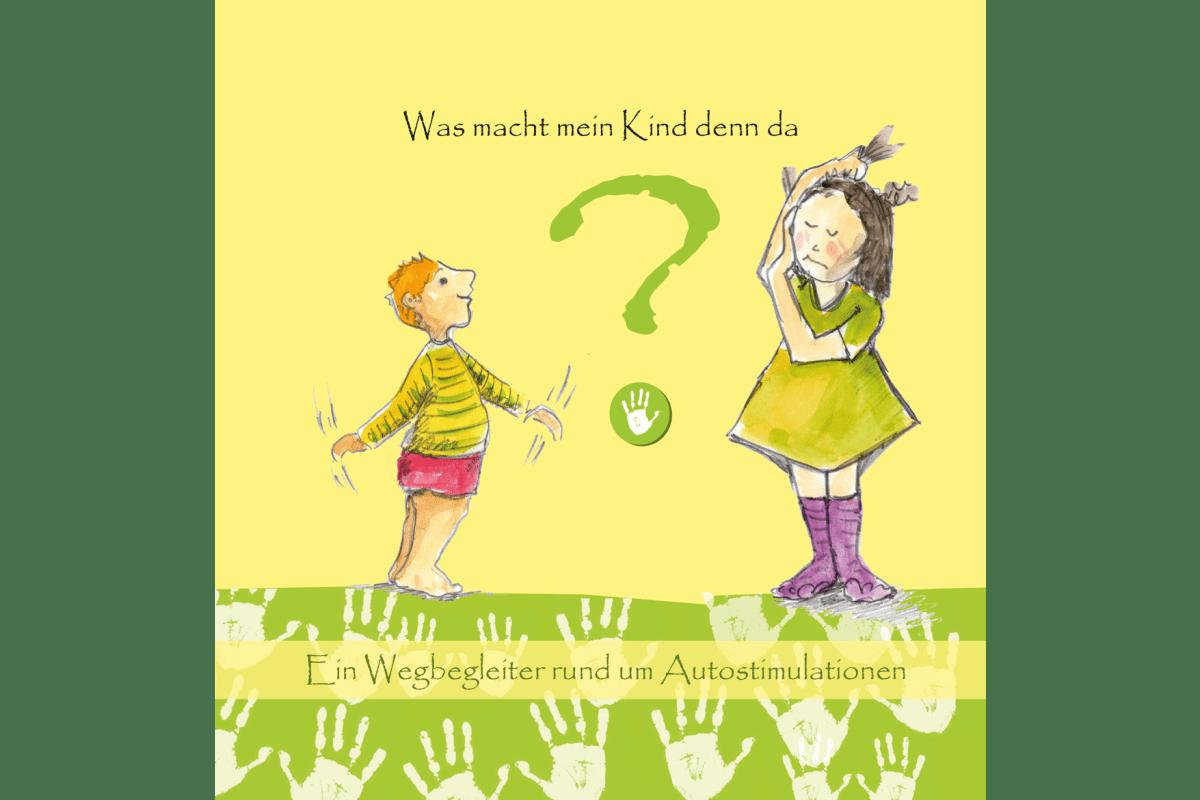 """""""Was macht mein Kind denn da?"""" von U. Büker, I. Ewers und A. Klüß mit Illustrationen von Karin Tauer, erschienen im kilian andersen verlag"""