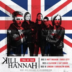 Kill Hannah's Final UK Tour!