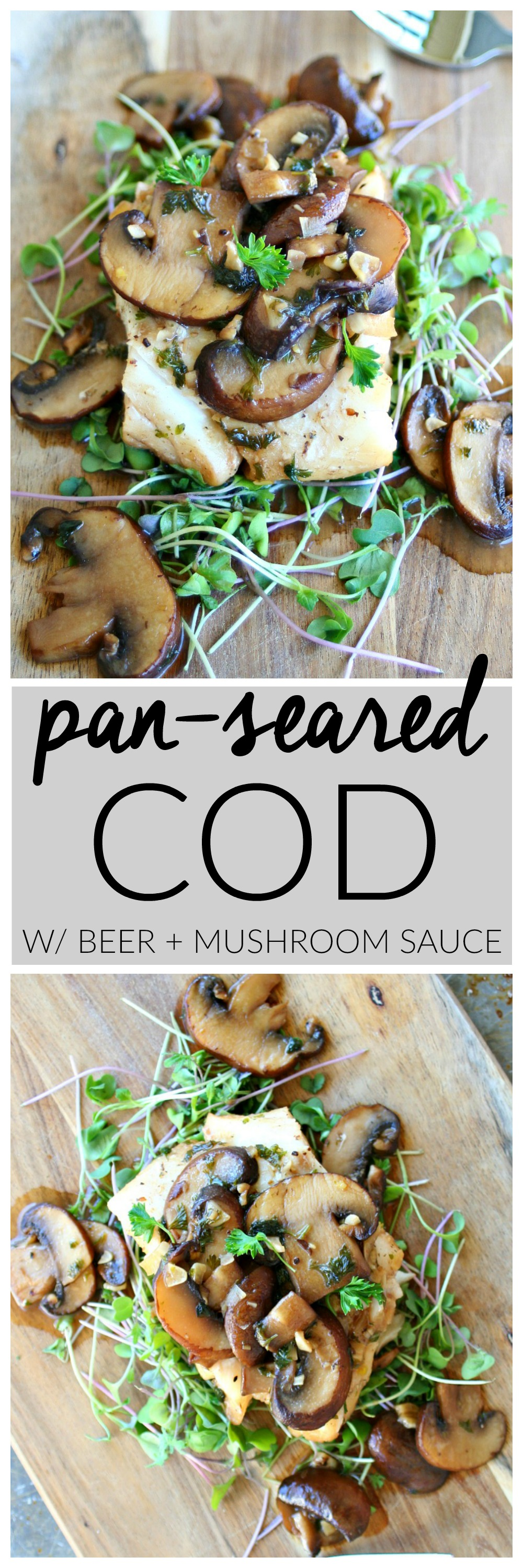Pan-Seared Cod With Beer and Mushroom Sauce | Killing Thyme