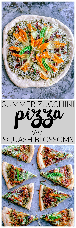 Seasonal Summer Zucchini + Pesto Pizza With Squash Blossoms   Killing Thyme