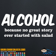alcohol-because-no-great-story-ever-started-with-salad-decal-sticker-190x190