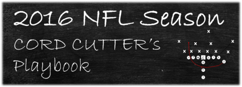 2016 NFL Season Cord Cutter