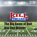 The Big Game of Quit Has One Winner