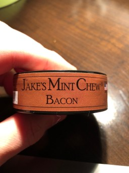 Jake's Mint Chew Bacon 3
