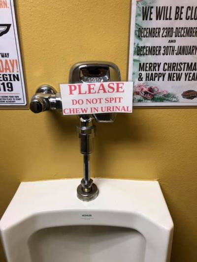 No Chew In Urinal