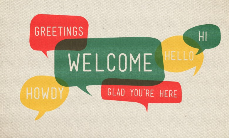 Welcome We're Glad You're Here