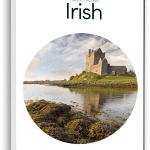 Irish Gaelic for Beginners Talk Now