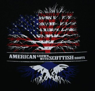American Grown with Scottish Roots T-shirt
