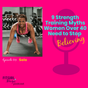 strength training myths women over 50 need to stop believing
