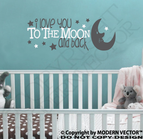 Download I LOVE YOU TO THE MOON AND BACK Quote Vinyl Wall Decal ...