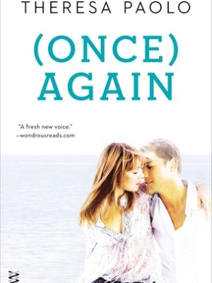 In Review: (Once) Again (Again #2) by Theresa Paolo