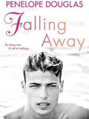 In Review: Falling Away (Fall Away #3) by Penelope Douglas