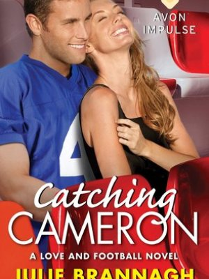 In Review: Catching Cameron (Love and Football #3) by Julie Brannagh