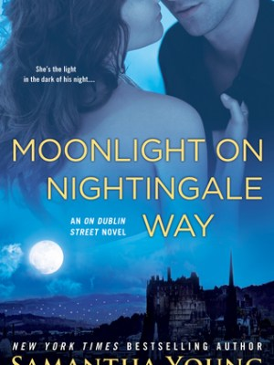 In Review: Moonlight on Nightingale Way (On Dublin Street #6) by Samantha Young