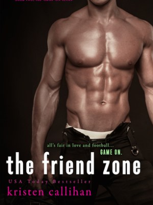 In Review: The Friend Zone (Game On #2) by Kristen Callihan