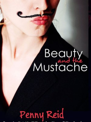 In Review: Beauty and the Mustache (Knitting in the City #4) by Penny Reid