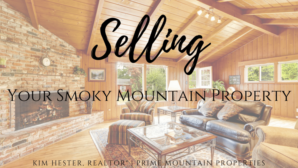 Selling Your Smoky Mountain Property