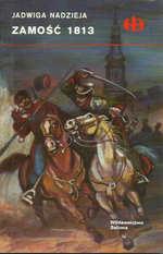 Jadwiga Nadzieja Zamość 1813