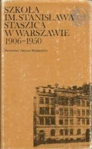 Szkoła realna, gimnazjum i liceum Staszica w Warszawie