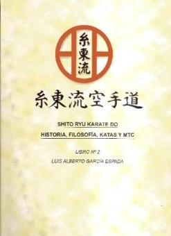 Shito-ryu Karate-do Libro 2 - Historia y Filosofía