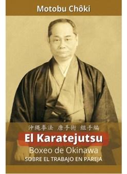 EL KARATEJUTSU - BOXEO DE OKINAWA