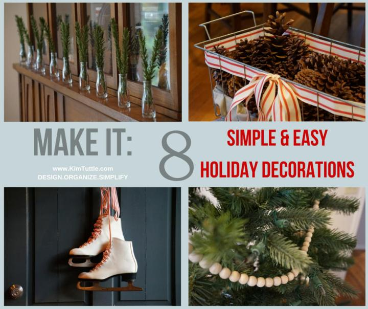 make it 8 simple easy holiday decorations kim tuttle