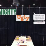 Mighty Ugly signs